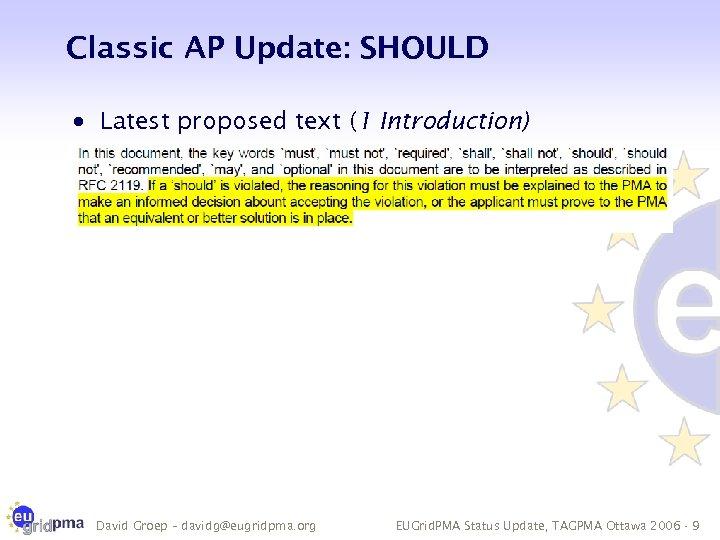 Classic AP Update: SHOULD · Latest proposed text (1 Introduction) David Groep – davidg@eugridpma.