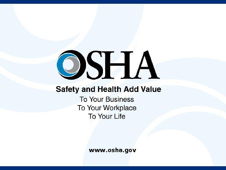 www. osha. gov