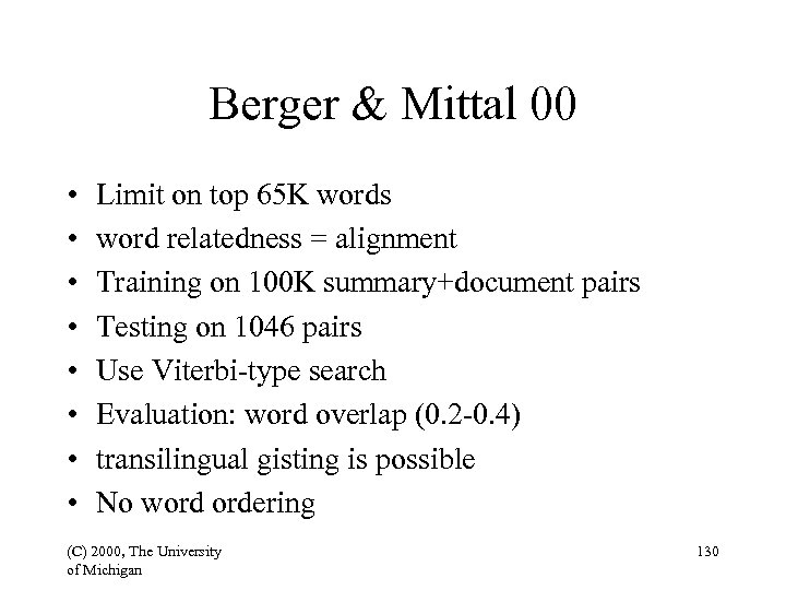 Berger & Mittal 00 • • Limit on top 65 K words word relatedness