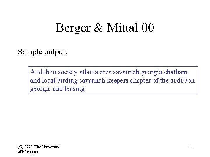 Berger & Mittal 00 Sample output: Audubon society atlanta area savannah georgia chatham and