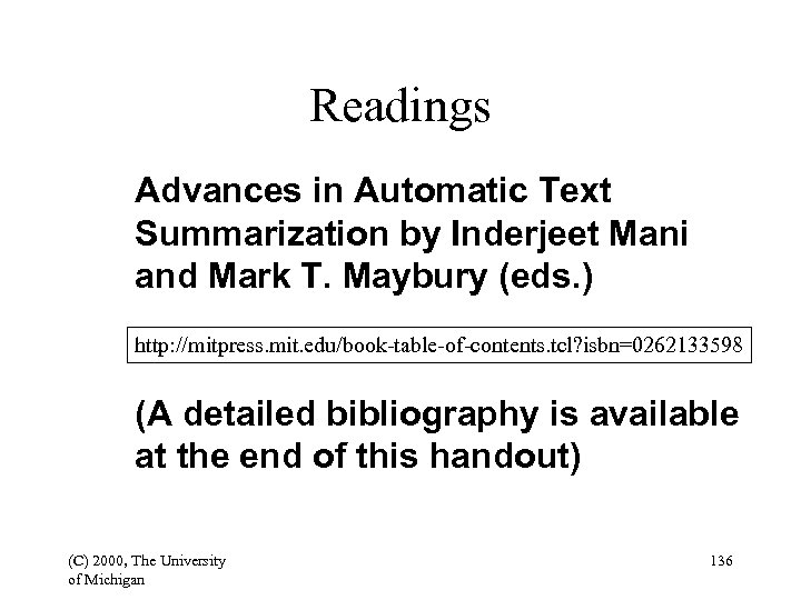 Readings Advances in Automatic Text Summarization by Inderjeet Mani and Mark T. Maybury (eds.