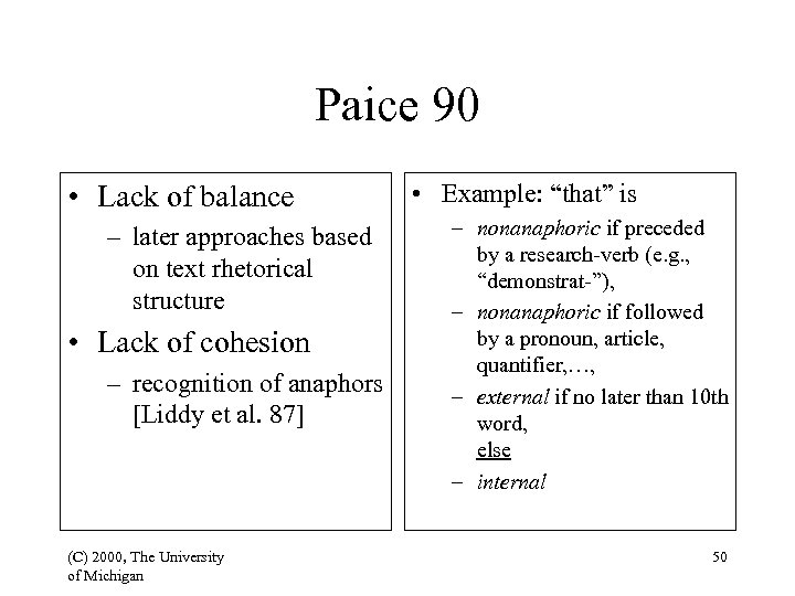 Paice 90 • Lack of balance – later approaches based on text rhetorical structure
