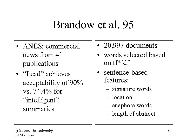 "Brandow et al. 95 • ANES: commercial news from 41 publications • ""Lead"" achieves"