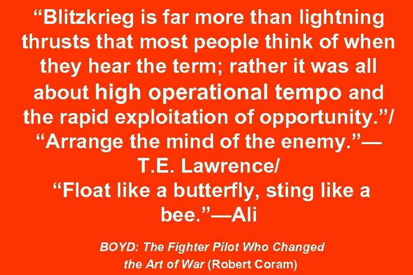 """Blitzkrieg is far more than lightning thrusts that most people think of when they"