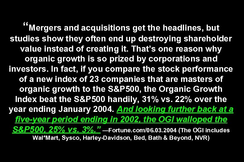 """Mergers and acquisitions get the headlines, but studies show they often end up destroying"