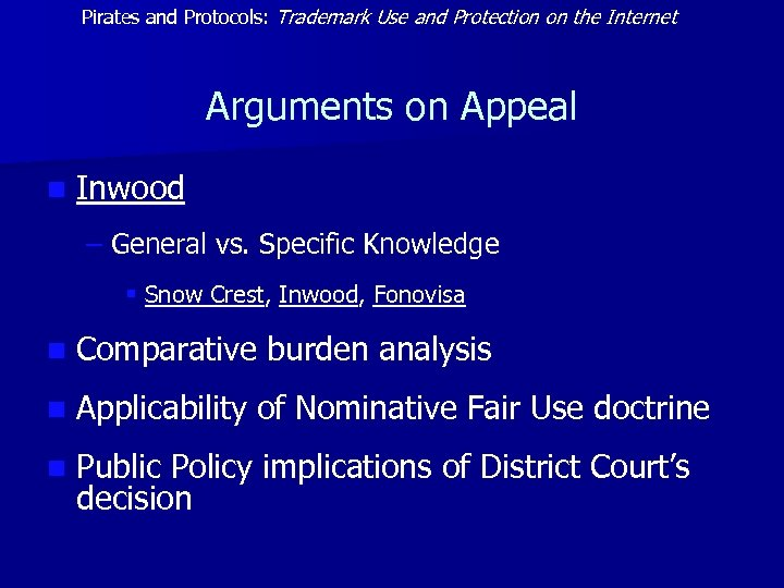 Pirates and Protocols: Trademark Use and Protection on the Internet Arguments on Appeal n