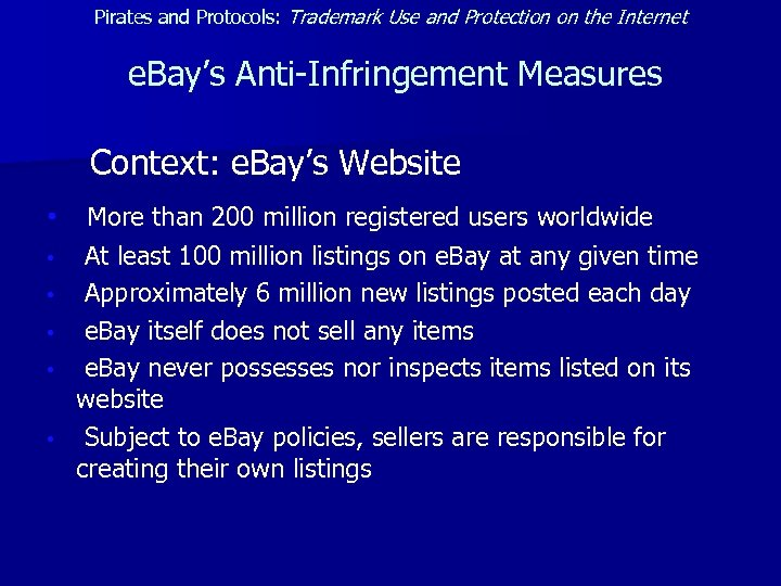 Pirates and Protocols: Trademark Use and Protection on the Internet e. Bay's Anti-Infringement Measures