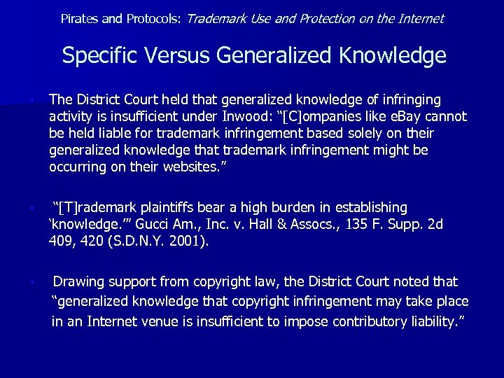 Pirates and Protocols: Trademark Use and Protection on the Internet Specific Versus Generalized Knowledge
