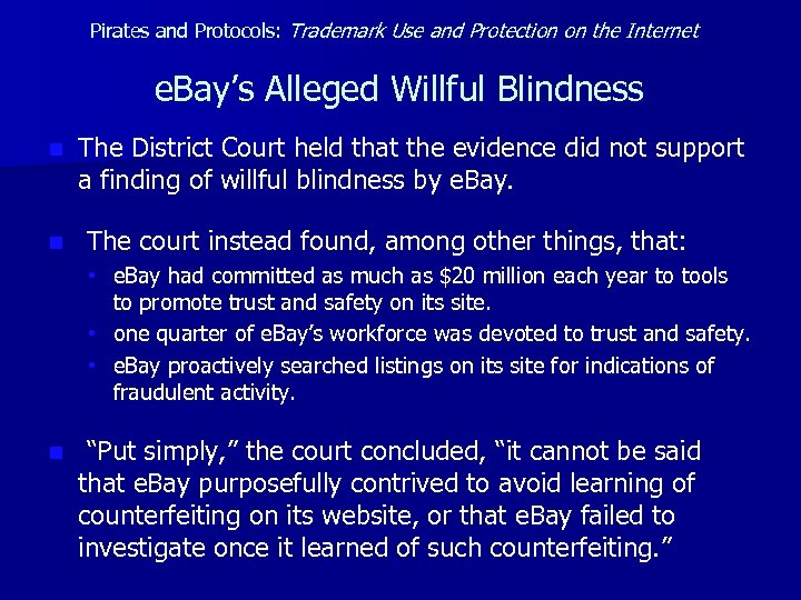 Pirates and Protocols: Trademark Use and Protection on the Internet e. Bay's Alleged Willful