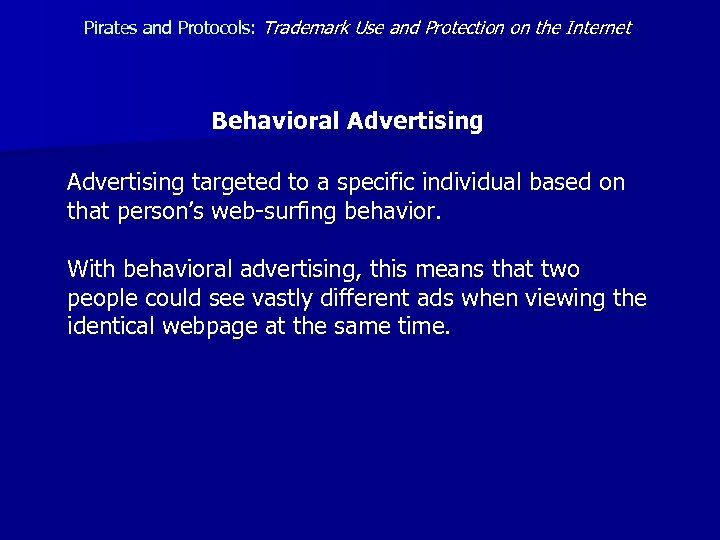 Pirates and Protocols: Trademark Use and Protection on the Internet Behavioral Advertising targeted to