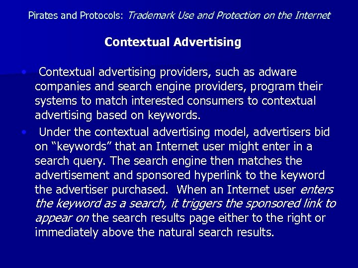 Pirates and Protocols: Trademark Use and Protection on the Internet Contextual Advertising • Contextual