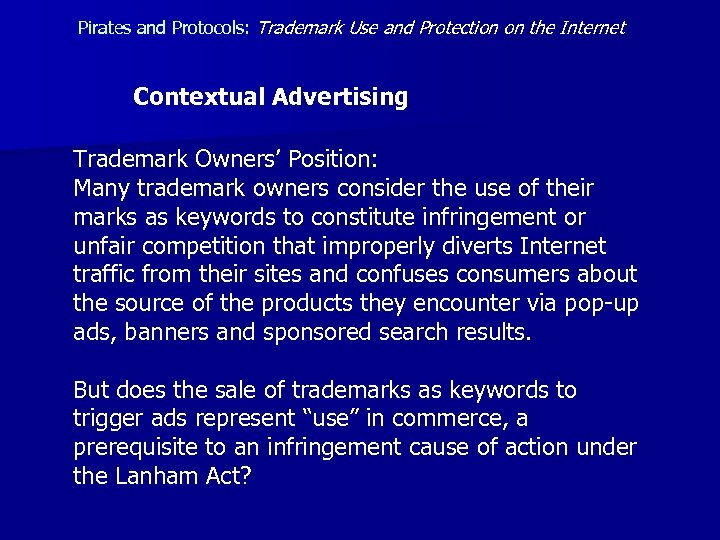 Pirates and Protocols: Trademark Use and Protection on the Internet Contextual Advertising Trademark Owners'