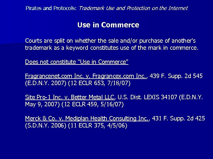 Pirates and Protocols: Trademark Use and Protection on the Internet Use in Commerce Courts