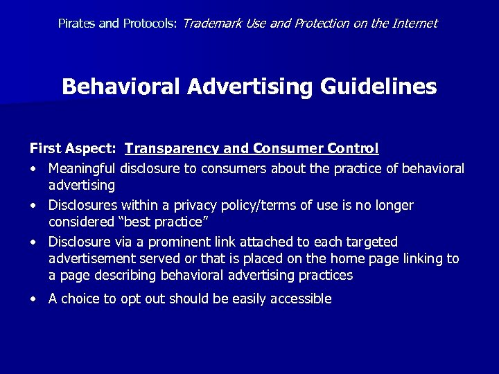 Pirates and Protocols: Trademark Use and Protection on the Internet Behavioral Advertising Guidelines First