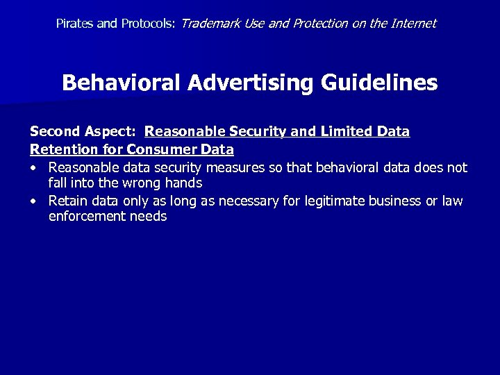 Pirates and Protocols: Trademark Use and Protection on the Internet Behavioral Advertising Guidelines Second