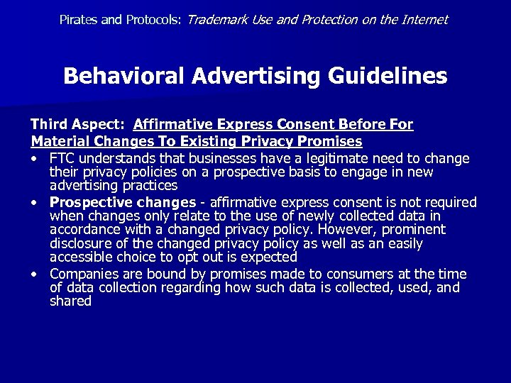 Pirates and Protocols: Trademark Use and Protection on the Internet Behavioral Advertising Guidelines Third