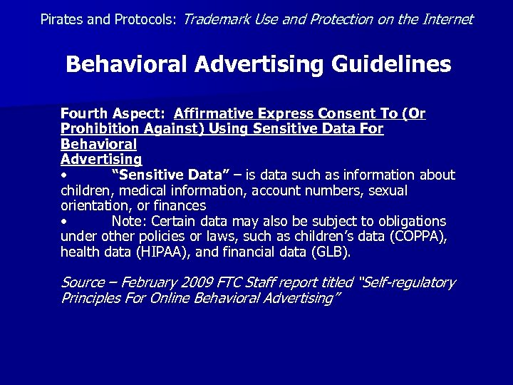 Pirates and Protocols: Trademark Use and Protection on the Internet Behavioral Advertising Guidelines Fourth