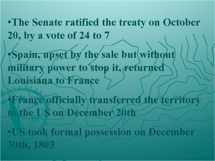 • The Senate ratified the treaty on October 20, by a vote of