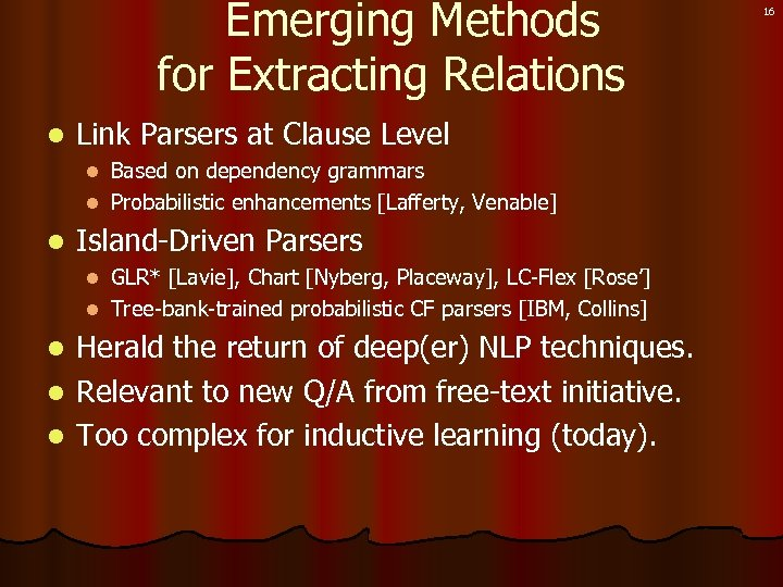 Emerging Methods for Extracting Relations l Link Parsers at Clause Level Based on dependency