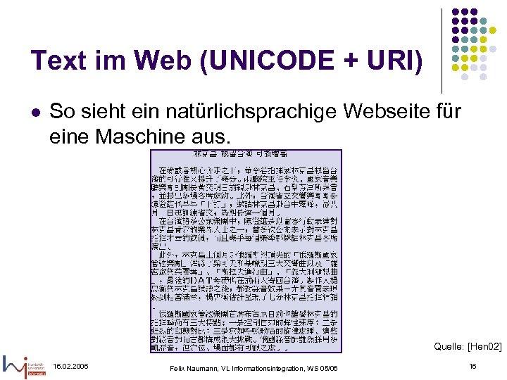 Text im Web (UNICODE + URI) l So sieht ein natürlichsprachige Webseite für eine