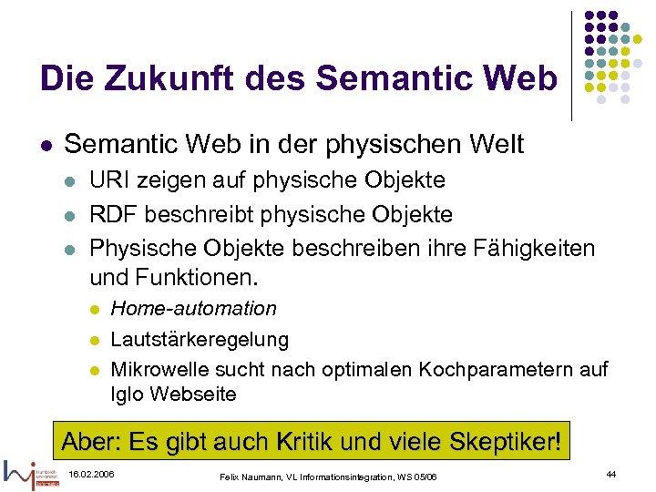 Die Zukunft des Semantic Web l Semantic Web in der physischen Welt l l