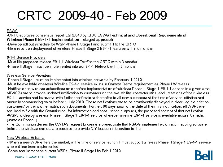 CRTC 2009 -40 - Feb 2009 ESWG -CRTC approves consensus report ESRE 046 by