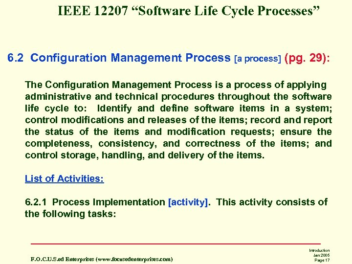 "IEEE 12207 ""Software Life Cycle Processes"" 6. 2 Configuration Management Process [a process] (pg."