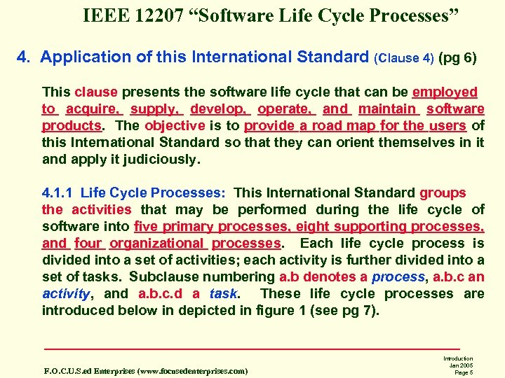 "IEEE 12207 ""Software Life Cycle Processes"" 4. Application of this International Standard (Clause 4)"