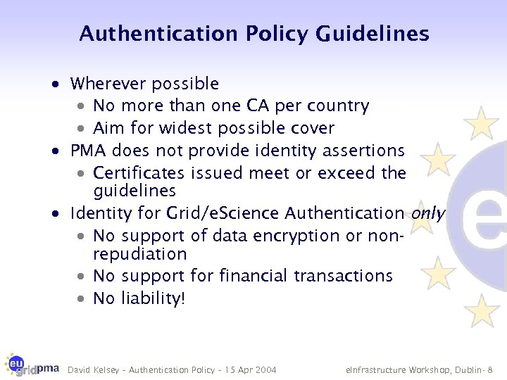Authentication Policy Guidelines · Wherever possible · No more than one CA per country