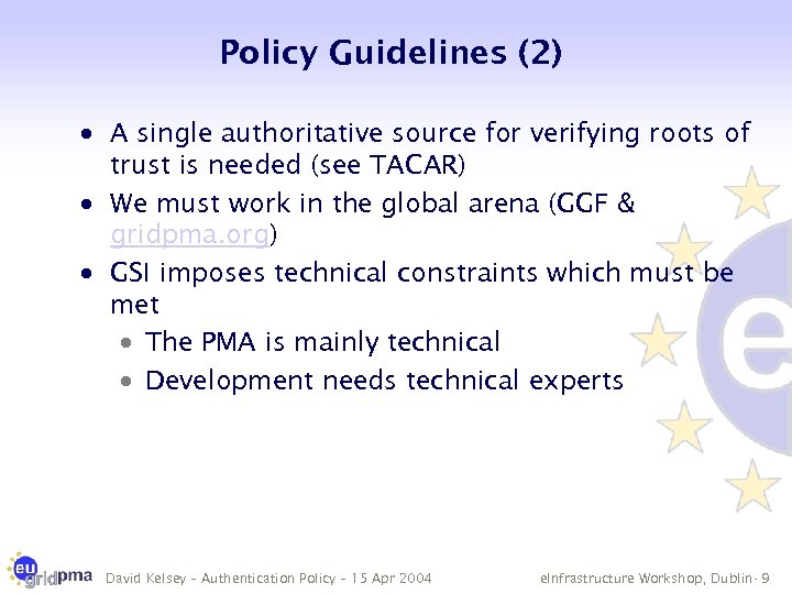 Policy Guidelines (2) · A single authoritative source for verifying roots of trust is