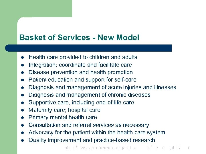 Basket of Services - New Model l l l Health care provided to children