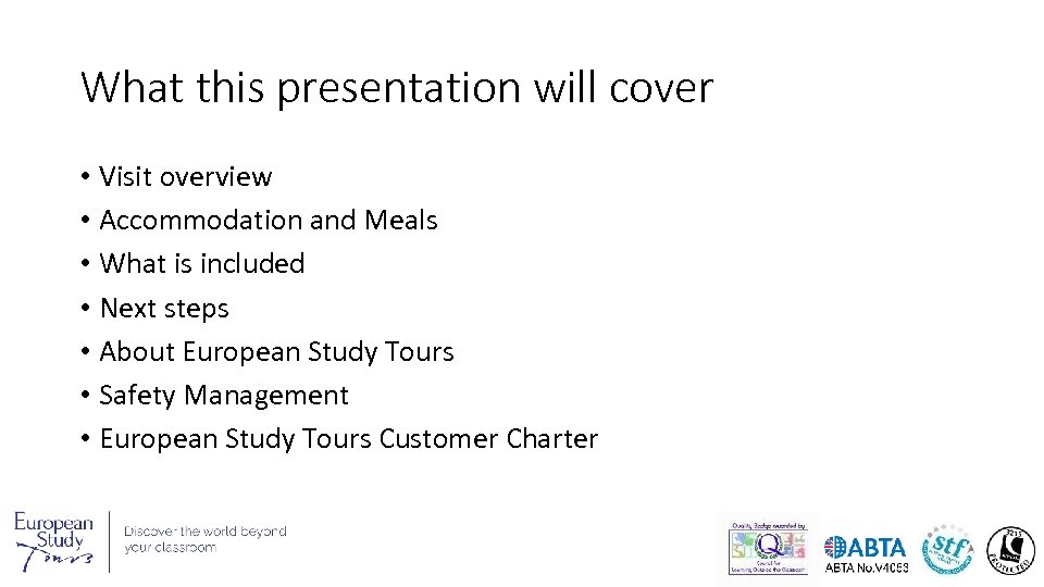 What this presentation will cover • Visit overview • Accommodation and Meals • What