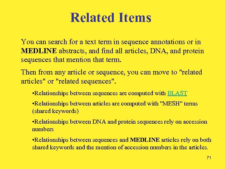 Related Items You can search for a text term in sequence annotations or in