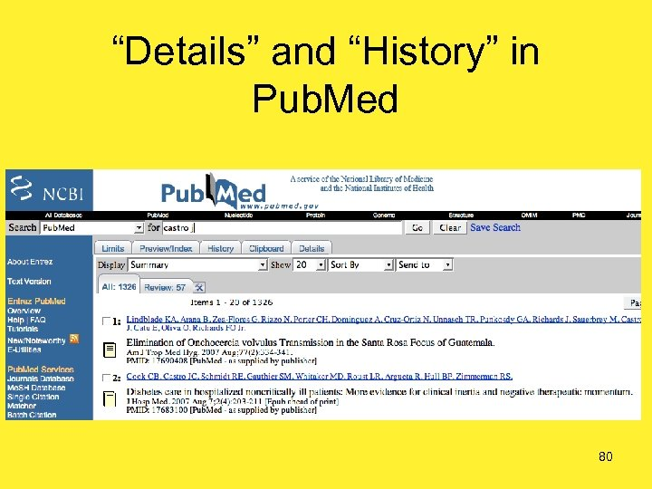 """""""Details"""" and """"History"""" in Pub. Med 80"""