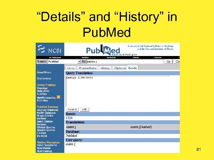 """""""Details"""" and """"History"""" in Pub. Med 81"""