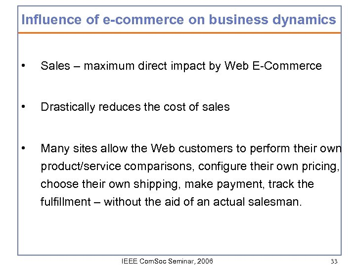 Influence of e-commerce on business dynamics • Sales – maximum direct impact by Web
