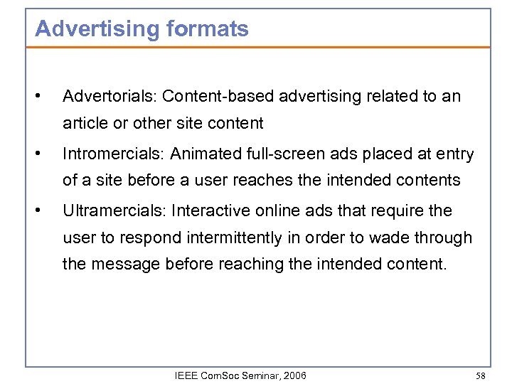Advertising formats • Advertorials: Content-based advertising related to an article or other site content