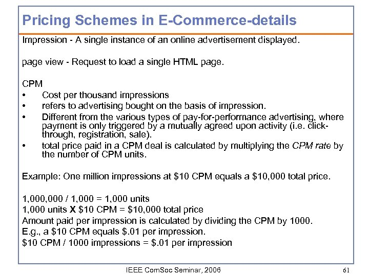 Pricing Schemes in E-Commerce-details Impression - A single instance of an online advertisement displayed.