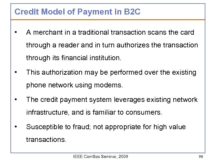 Credit Model of Payment in B 2 C • A merchant in a traditional