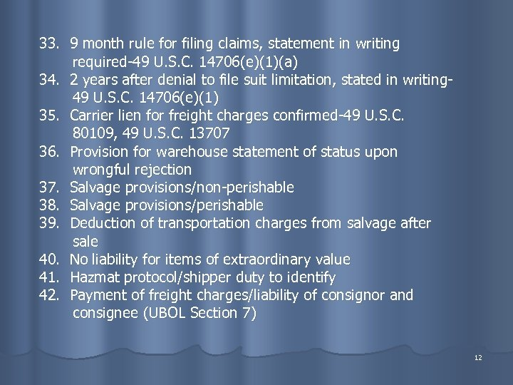 33. 9 month rule for filing claims, statement in writing required-49 U. S. C.