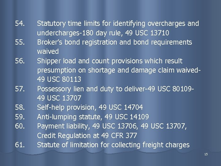 54. 55. 56. 57. 58. 59. 60. 61. Statutory time limits for identifying overcharges