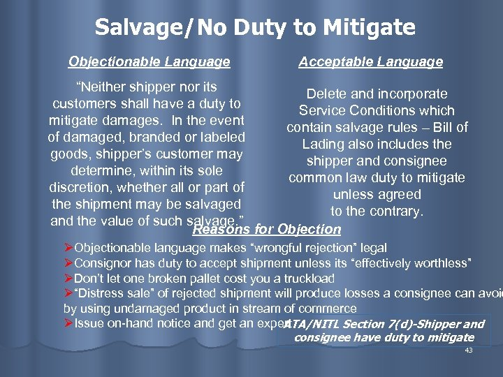 """Salvage/No Duty to Mitigate Objectionable Language Acceptable Language """"Neither shipper nor its Delete and"""