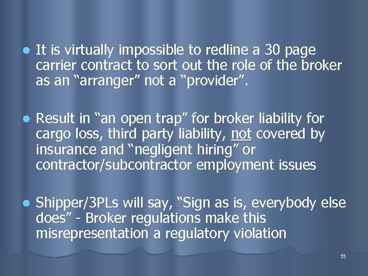 l It is virtually impossible to redline a 30 page carrier contract to sort