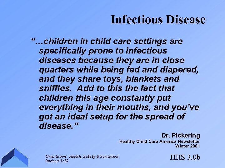 """Infectious Disease """"…children in child care settings are specifically prone to infectious diseases because"""