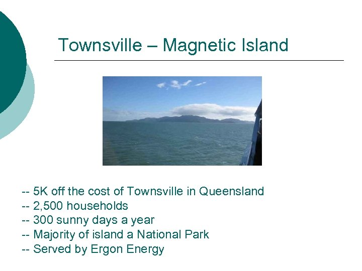 Townsville – Magnetic Island -- 5 K off the cost of Townsville in Queensland