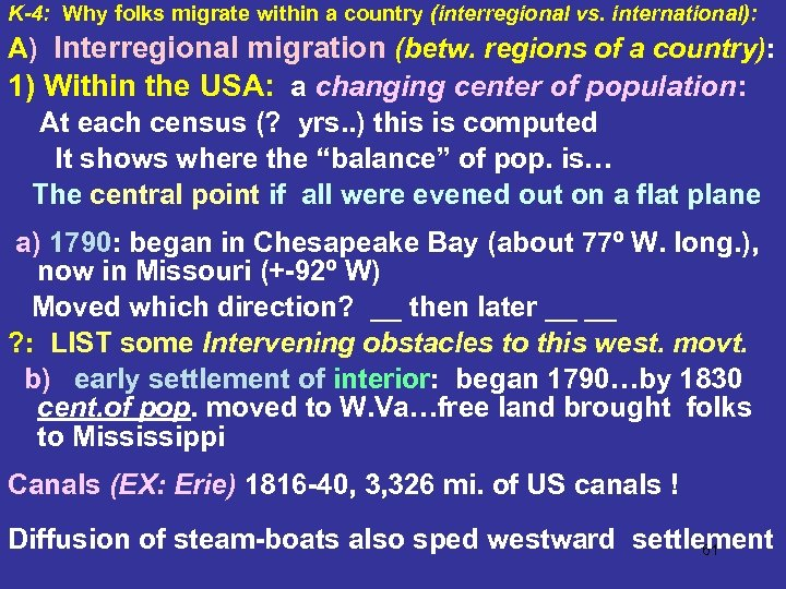 K-4: Why folks migrate within a country (interregional vs. international): A) Interregional migration (betw.