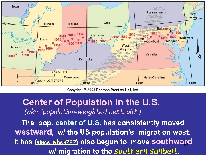 "Center of Population in the U. S. (aka ""population-weighted centroid"") The pop. center of"