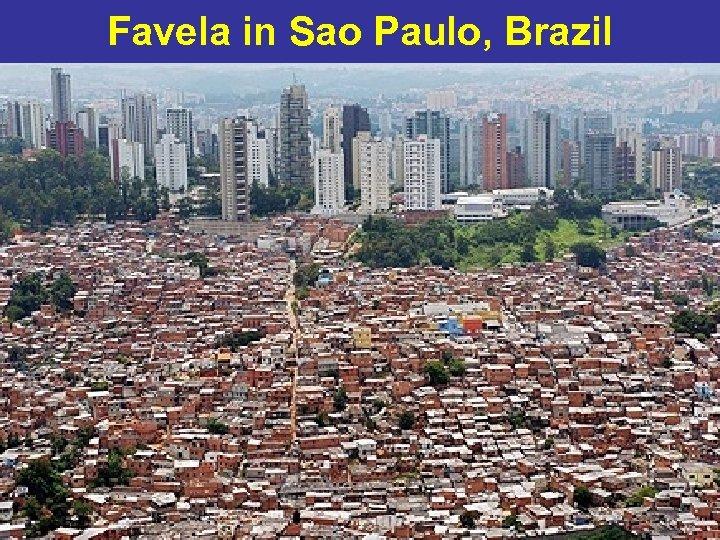 Favela in Sao Paulo, Brazil 76
