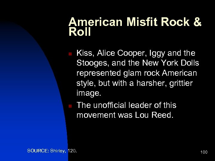American Misfit Rock & Roll n n Kiss, Alice Cooper, Iggy and the Stooges,