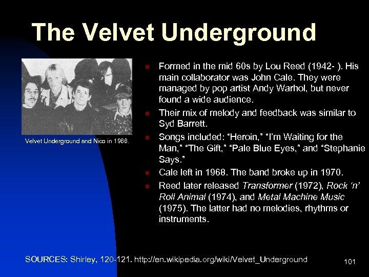The Velvet Underground n n Velvet Underground and Nico in 1966. n n n